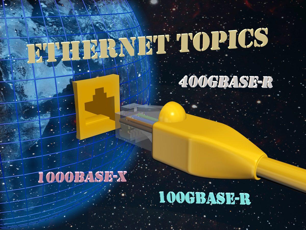 Ethernet Topics