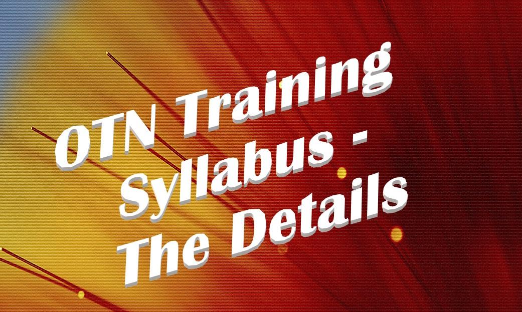 OTN Training Syllabus - The Details